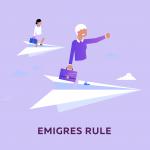 Emigres Rule