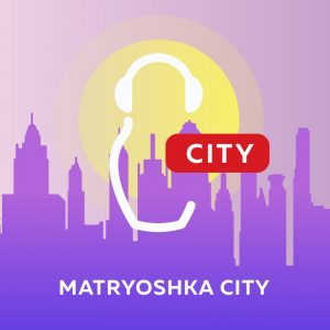 Matryoshka City